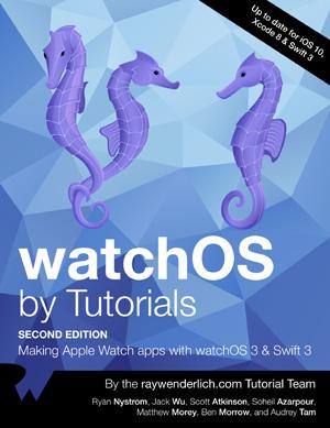 watchOS by Tutorials, 2nd Edition