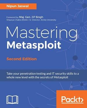 Mastering Metasploit - Second Edition