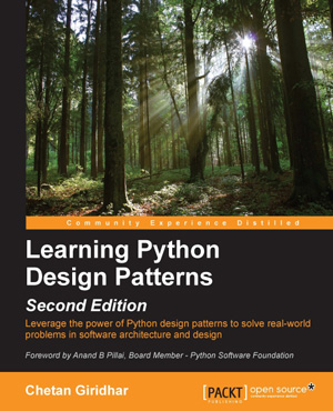 Learning Python Design Patterns, 2nd Edition