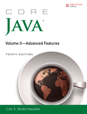 Core Java Volume II Advanced Features, 10th Edition