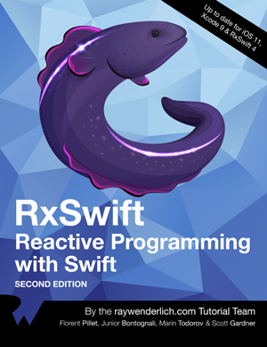 RxSwift: Reactive Programming with Swift, 2nd Edition