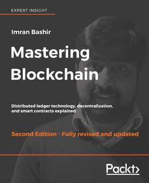 Mastering Blockchain, 2nd Edition