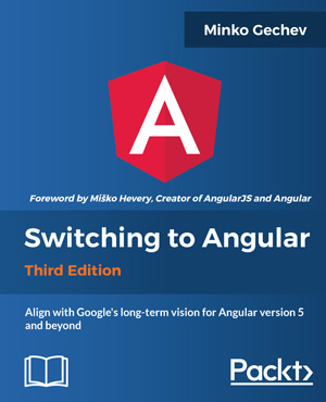 Switching to Angular, 3rd Edition