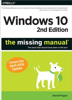 Windows 10: The Missing Manual, 2nd Edition