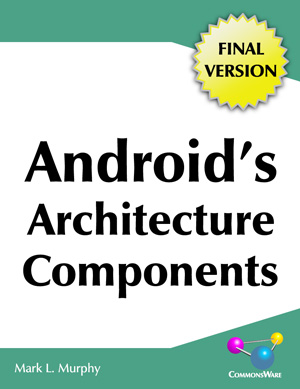 Android's Architecture Components, Version 0.9