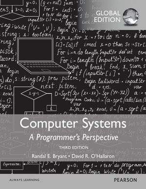 Computer Systems: A Programmer's Perspective, 3rd Global Edition