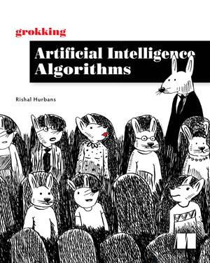 Grokking Artificial Intelligence Algorithms